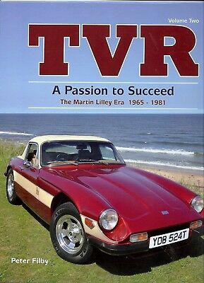 Tvr - A Passion To Succeed: The Martin Lilley Era 1965-1981 Volume 2