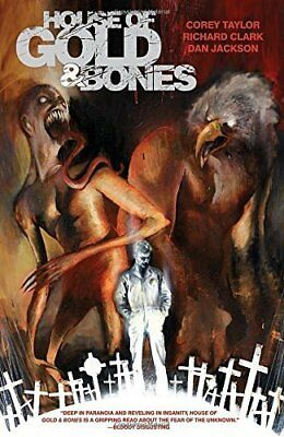 House Of Gold & Bones by Corey Taylor New Paperback Book