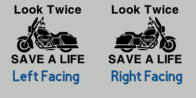 "Motorcycle Awareness Safety, ""Look Twice SAVE A LIFE""  Car/Truck Window  Decal"