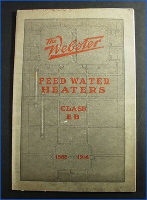 Vintage 1914 The Webster Feed Water Heaters Class Eb Catalog