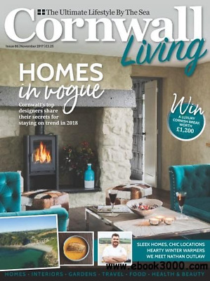 CORNWALL LIVING magazine #66 ~ Nov 2017 ~ The Ultimate Lifestyle By The Sea