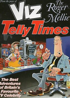 Viz : The Roger Mellie Telly Times / Fine / 2015 Soft Back Unclipped.