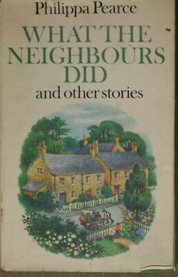 What the Neighbours Did and Other Stories, Pearce, Philippa, Very Good Book