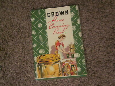 Crown Home Canning Book1936 canning guide, Crown Cork & Seal, Baltimore exc cond