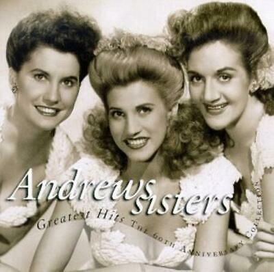 The Andrews Sisters - Greatest Hits: The 60th Anniversary Collection CD