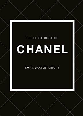 Little Book of Chanel by Emma Baxter-Wright New Hardback Book