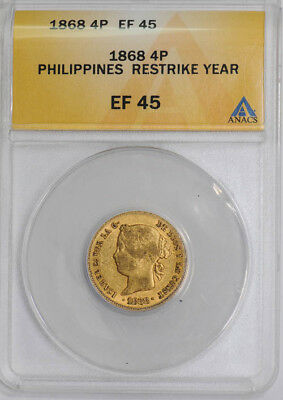 1868 Philippines Restrike Year 4P EF45 ANACS