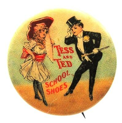 "c.1900 TESS AND TED SCHOOL SHOES advertising 7/8"" celluloid pinback button"