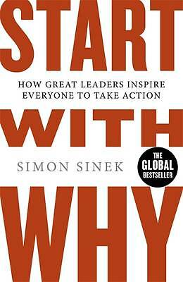 NEW Start with Why By Simon Sinek - Paperback - Free Shipping