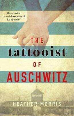 NEW The Tattooist of Auschwitz By Heather Morris - Paperback - Free Shipping