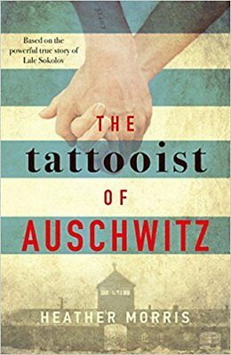 NEW The Tattooist of Auschwitz By Heather Morris Hardcover Free Shipping
