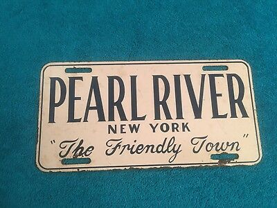 VINTAGE RARE PEARL RIVER New York NY THE FRIENDLY TOWN License Plate NYC