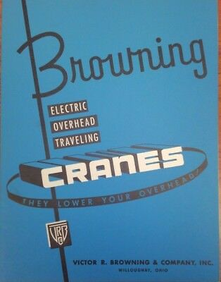 Browning Electric Overhead Cranes Sales Brochure - March 1954