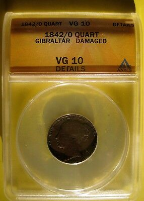 ANACS Gibralter 1842/0 Quart VG10 Details Damaged Scarce