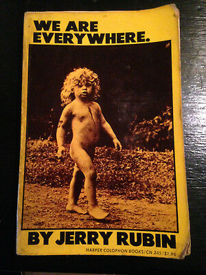 Jerry Rubin - We Are Everywhere - 1St Edition - Signed And Personalised By Jerry