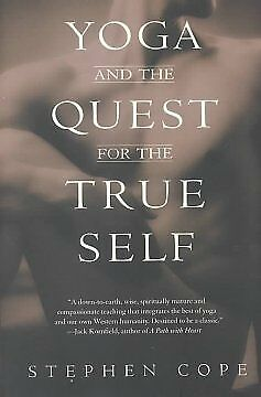 Yoga and the Quest for the True Self - NEW - 9780553378351 by Cope, Stephen