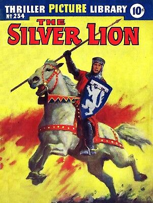 THRILLER PICTURE LIBRARY No.234 -  THE SILVER LION -  Facsimile