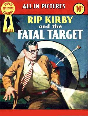 SUPER DETECTIVE LIBRARY No.128 - RIP KIRBY AND THE FATAL TARGET - Facsimile
