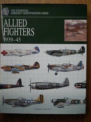 Allied Fighters 1939-45 - Chris Chant  (Multi WW2 Fighter Pilot - Signed)