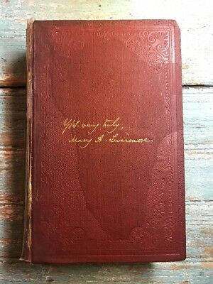 My Story of the War:  A Woman's Narrative of Four Years Personal Experience 1889