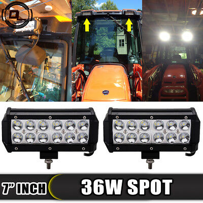 "2x 7"" INCH 36W SPOT BEAM LED WORK LIGHT BAR Fit TACTOR Kioti DK40 Kubota RTV 900"