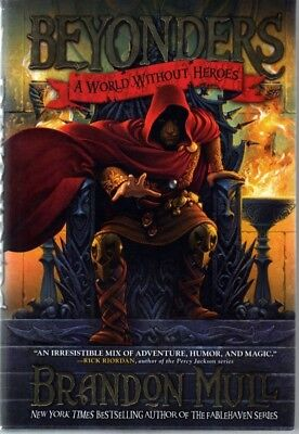 Beyonders A world without heroes Brandon Mull NEW