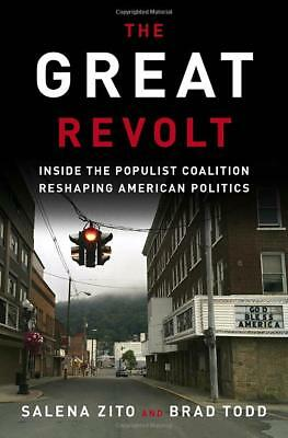 The Great Revolt: Inside the Populist by Salena Zito [Hardcover ] NEW