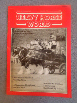 SUMMER 1989 HEAVY HORSE WORLD Magazine ~ SHIRE, SUFFOLK & CLYDESDAL BREED SHOW