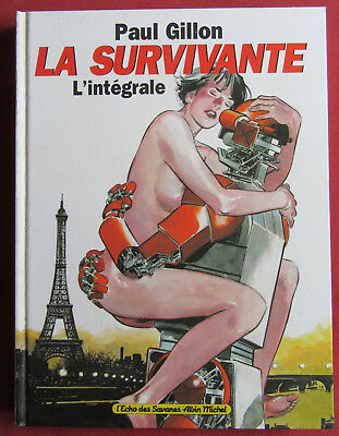 La Survivante  Bd Eo  L'integrale   Paul Gillon