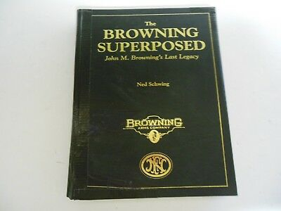 The Browning Superposed Last Legacy 1996 Ned Schwing Arms Book Rare Rough Shape