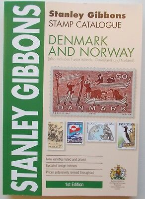 Stanley Gibbons Denmark & Norway Stamp Catalogue. 1st edition 2018.