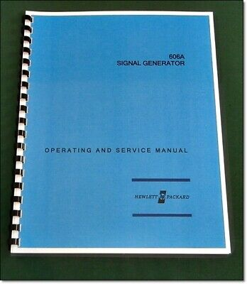 "HP 606A Operating & Service Manual: w/11""x17"" Schematic & Plastic Covers"