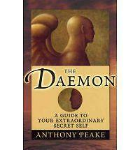The Daemon A Guide to Your Extraordinary Secret Self, Anthony Peake NEW