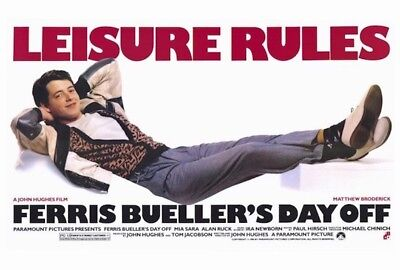 Ferris Bueller's Day Off Leisure Rules Poster