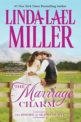 The Marriage Charm (Brides Of Bliss County 2) by Linda Lael Miller (2014) 8 CDs