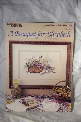 Leisure Arts Leaflet 492 A Bouquet for Elizabeth by Paula Vaughan Pattern