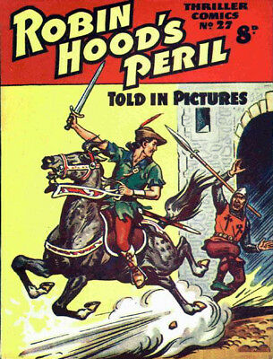 THRILLER COMICS / PICTURE LIBRARY No.27 - ROBIN HOOD'S PERIL  -  Facsimile