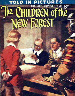 THRILLER COMICS / PICTURE LIBRARY No.38 - CHILDREN OF NEW FOREST  -  Facsimile