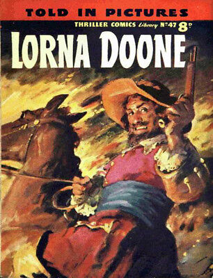THRILLER COMICS / PICTURE LIBRARY No.47 - LORNA DOONE  -  Facsimile