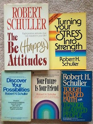 Lot 5 Robert Schuller Be-Happy Attitudes Stress Into Strength Tough-Minded Faith