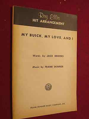 "1951 & 1961 Original Musical Arrangement:""My Buick, My Love and I"": RARE!"
