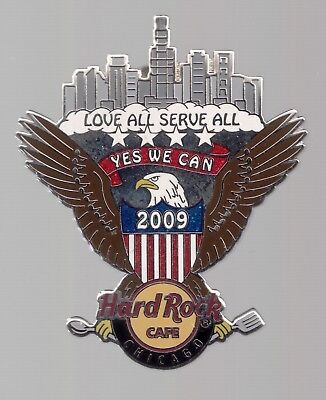 2009 Hard Rock Obama Inauguration Pin Chicago Eagle Yes We Can Love All Serve Al