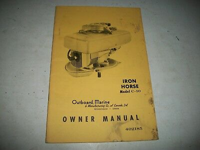 Outboard Marine Co. Iron Horse Model C-10 Original Owners Manual W/parts Catalog
