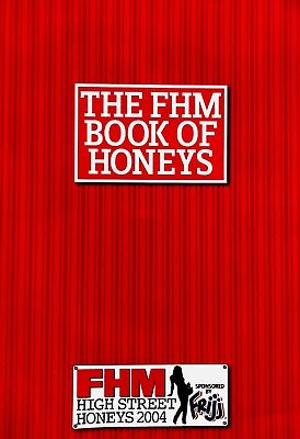 Fhm Magazine - The Fhm Book Of High Street Honeys 2004 **excellent Condition**