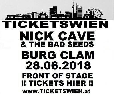 Nick Cave & The Bad Seeds! Live Burg Clam! Front of Stage 28.06.2018 TICKETSWIEN