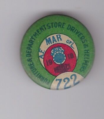 """teamsters 722 1918 labor union pin 1 1/8"""""""