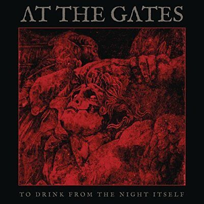 At The Gates-To Drink From The Night Itself  CD NUOVO