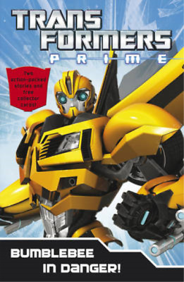 Transformers Prime: Bumblebee In Danger: Book 5 (Transformers Prime Chapter Bk),