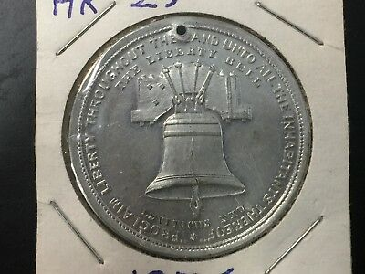 ~* 1876 Centennial Expo Liberty Bell Independence Hall So-Called Dollar, Hk-29~*