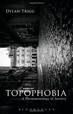 Topophobia by Dylan Trigg New Paperback Book